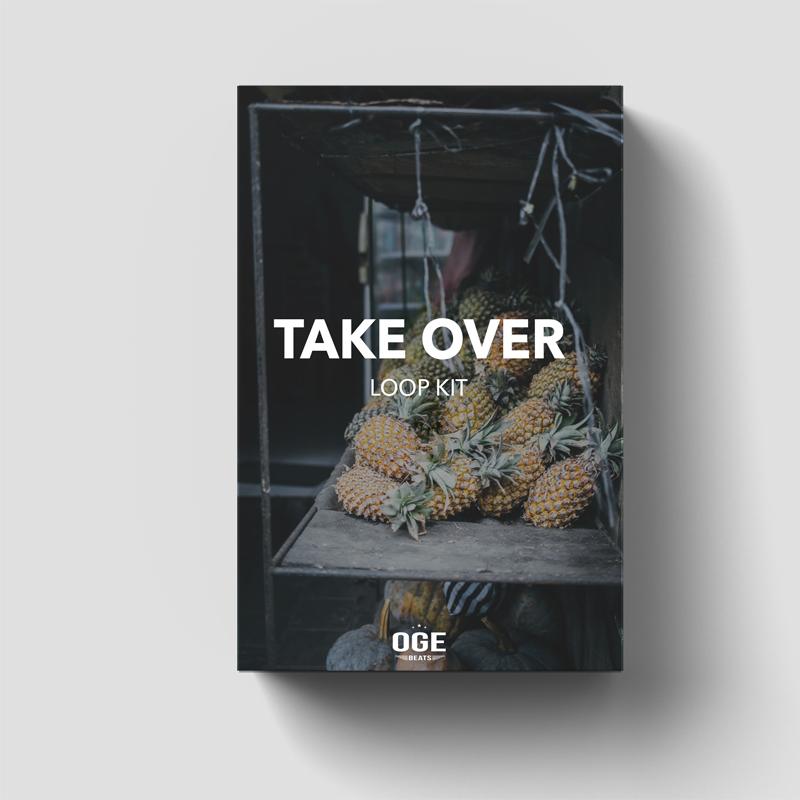 OGE BEATS - Take Over (Loop Kit)